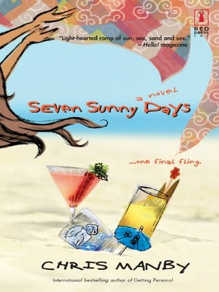 Seven Sunny Days (Red Dress Ink Novels)