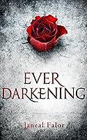Ever Darkening (Darkening Light #1)