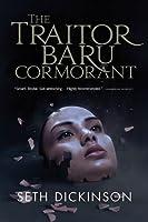 The Traitor Baru Cormorant (The Masquerade, #1)