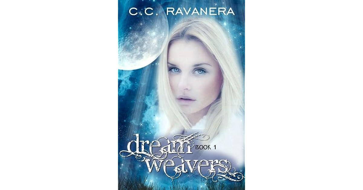 Dreamweavers By C C Ravanera