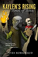 Kaylen's Rising (Tomes of Taria, Book #1)