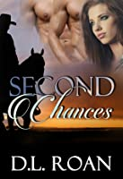 Second Chances (When Seconds Count, #1)