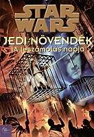 A leszámolás napja (Star Wars: Jedi-növendék, #8)