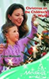Christmas on the Children's Ward by Carol Marinelli
