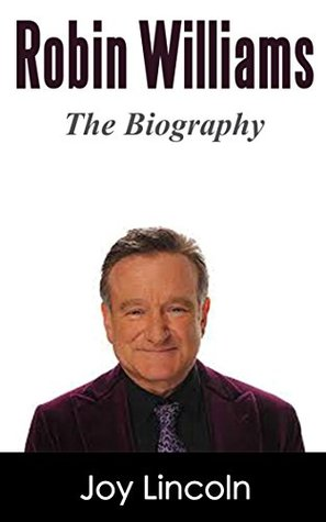 Robin Williams: The Biography