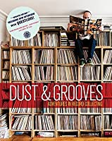 Dust & Grooves: Adventures in Record Collecting (Second Edition)