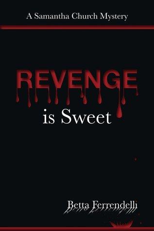 Revenge is Sweet (Samantha Church, #2)