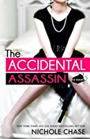 The Accidental Assassin (The Assassins, #1)