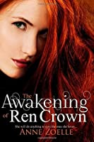 The Awakening of Ren Crown (Ren Crown #1)