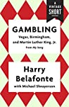 Gambling: Vegas, Birmingham, and Martin Luther King, Jr. (A Vintage Short)