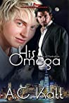 His Omega (Werewolves of Manhattan, #1)