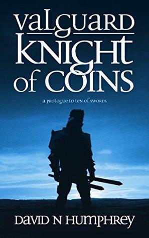 Valguard: Knight of Coins (Valguard, #1)