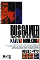 Bus Gamer 1999-2001 The Pilot Edition