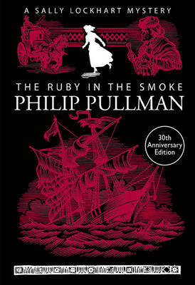 The Ruby in the Smoke (Sally Lockhart, #1)