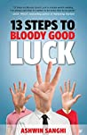 Book cover for 13 STEPS TO BLOODY GOOD LUCK