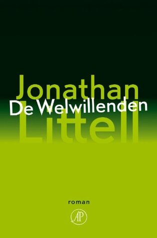 De Welwillenden by Jonathan Littell