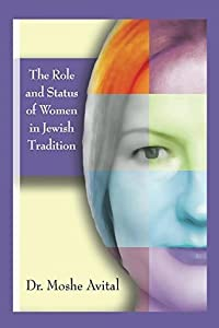 The Role And Status Of Women In Jewish Tradition