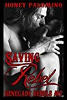 Saving Rebel (Renegade Rebels MC)