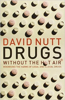 Drugs Without the Hot Air: Minimizing the Harms of Legal and Illegal Drugs