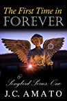 The First Time in Forever (Songbird Series, #1)