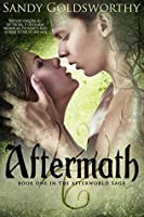 Aftermath (The Afterworld Saga Book 1)