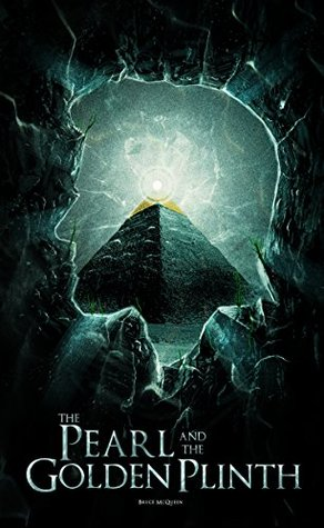 The Pearl and the Golden Plinth: Magic and Sorcery clash together in this epic tale of legends.