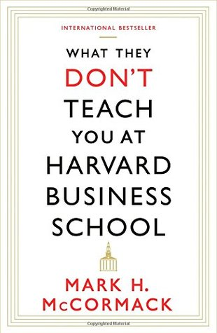 What They Don't Teach You at Harvard Business School: Notes