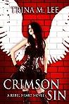 Crimson Sin (Rebel Heart #1)