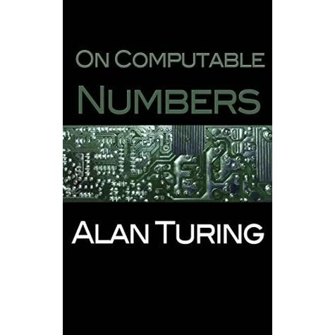 On Computable Numbers by Alan Turing — Reviews, Discussion ...   475 x 475 jpeg 24kB