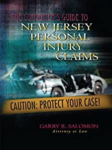 The Consumer's Guide To New Jersey Personal Injury Claims