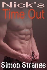 Nick's Time Out (Nick's Awakening, #2)
