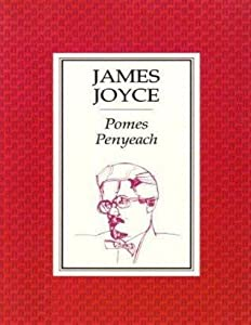 Pomes Penyeach and Other Verses