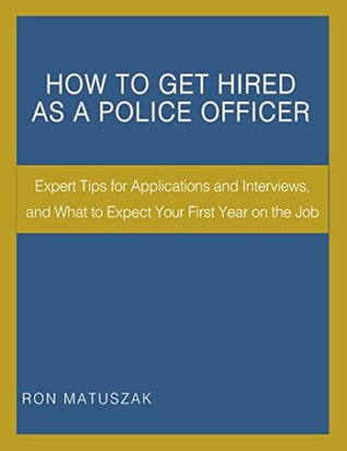 How to Get Hired as a Police Officer