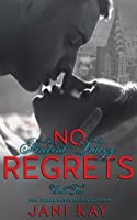 No Regrets: Jani Kay (Firebird Trilogy #2)