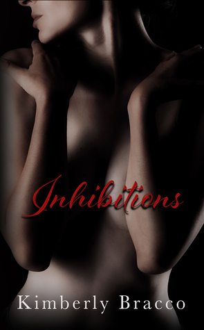 Inhibitions (UnInhibited, #1)