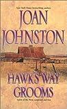 Hawk's Way Grooms (Hawk's Way #10&12)