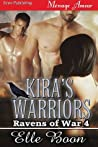 Kira's Warriors (Ravens of War #4)