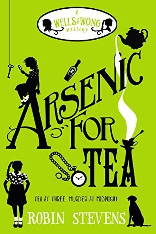 Arsenic for Tea by Robbin Stevens