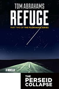 Refuge (The Perseid Collapse; Pilgrimage Series #2)