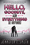 Hello, Goodbye, and Everything in Between audiobook download free