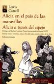 Alicia en el país de las maravillas / Alicia a través del espejo by Lewis Carroll