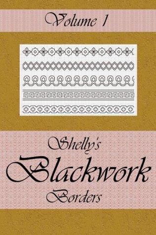 Shelly's Blackwork Borders Vol 1