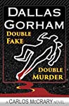 Double Fake, Double Murder (Carlos McCrary, #2)