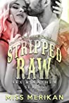 Stripped Raw: Coffin Nails MC California (Sex & Mayhem, #3)