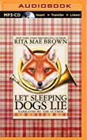 Let Sleeping Dogs Lie: A Novel