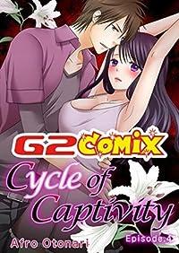 Cycle of Captivity: Episode.4