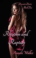Rhythm and Rapture (Dancer's Desire, #2)