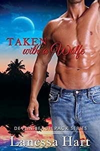 Taken with a Wolfe, Devlin Beach Pack Series