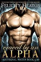 Craved by an Alpha (Eternal Mates, #5)