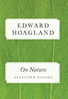 On Nature: Selected Essays